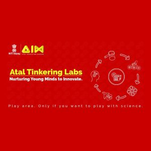 'Atal Tinkering Lab' will be the foundation of Make in India