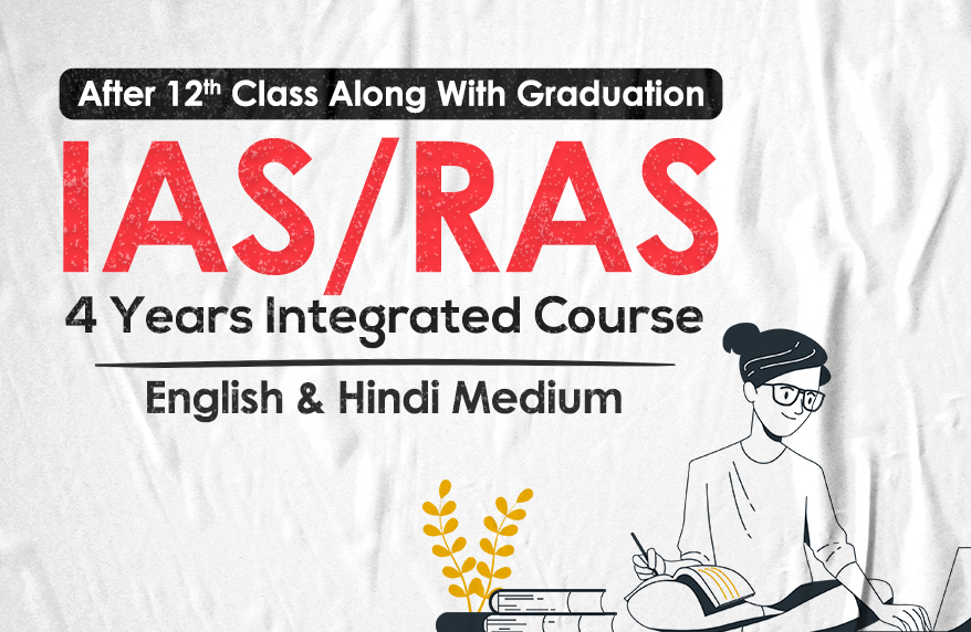 IAS & RAS 4 Years Integrated Course
